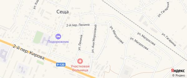 Улица Ани Морозовой на карте поселка Сещи с номерами домов