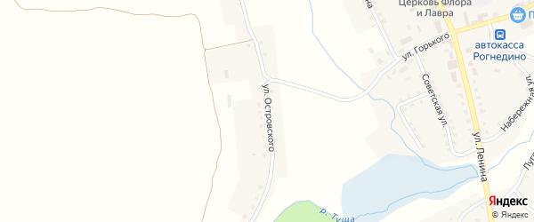 Улица Островского на карте поселка Рогнедино с номерами домов