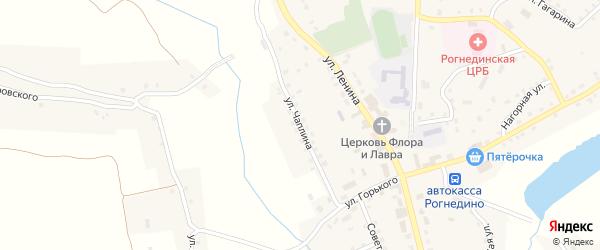 Улица Чаплина на карте поселка Рогнедино с номерами домов