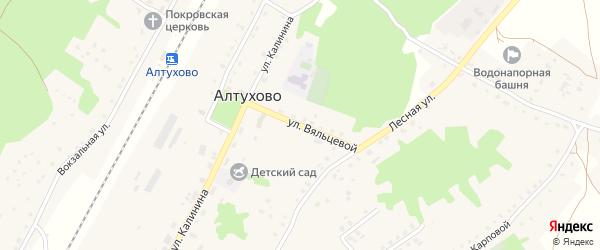 Улица Вяльцевой на карте поселка Алтухово с номерами домов
