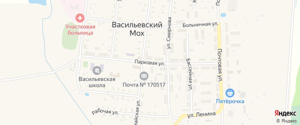 Парковая улица на карте поселка Васильевского Моха Тверской области с номерами домов