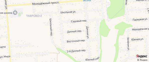 Дачный переулок на карте Таврово 3-й микрорайона Белгородской области с номерами домов