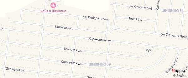 Харьковская улица на карте села Шишино Белгородской области с номерами домов