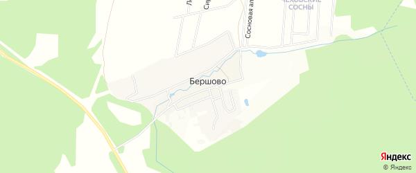 Карта деревни Бершово города Чехов в Московской области с улицами и номерами домов