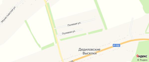 Полевая улица на карте деревни Дедиловские Выселков Тульской области с номерами домов
