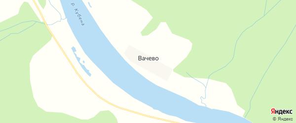 Карта деревни Вачево в Вологодской области с улицами и номерами домов