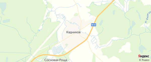 Карта Кадникова с районами, улицами и номерами домов