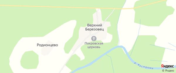 Карта села Верхнего Березовца в Костромской области с улицами и номерами домов