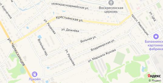 Вольная улица в Балахне с номерами домов на карте. Спутник и схема онлайн