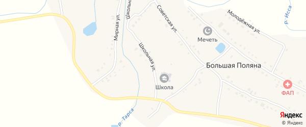 Школьная улица на карте села Большей Поляны Мордовии с номерами домов