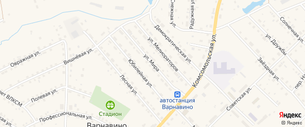 Улица Мира на карте поселка Варнавино Нижегородской области с номерами домов