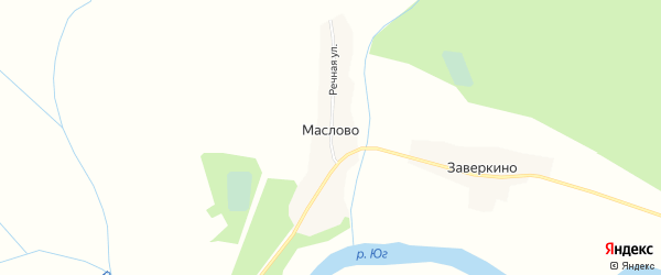Карта деревни Маслова (Шонгское с/п) в Вологодской области с улицами и номерами домов