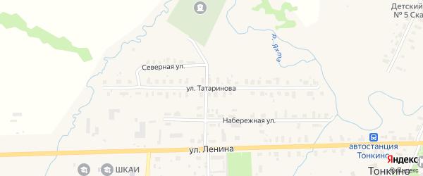 Улица Татаринова на карте поселка Тонкино Нижегородской области с номерами домов