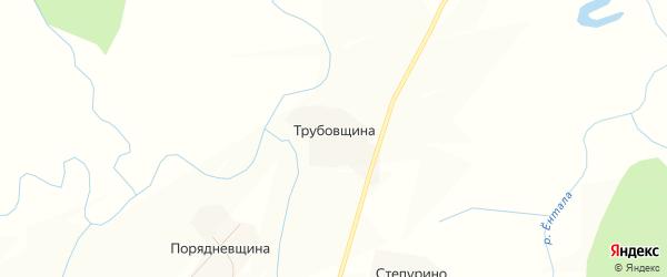 Карта деревни Трубовщина в Вологодской области с улицами и номерами домов