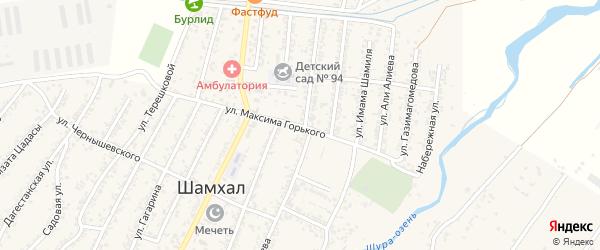 Улица Максима Горького на карте поселка Шамхала с номерами домов