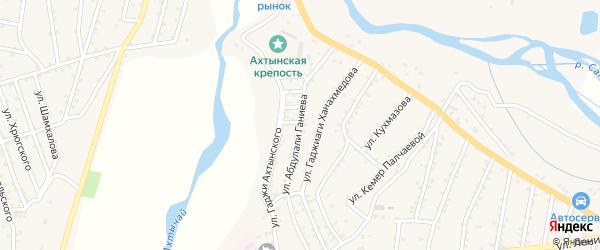 Улица Ганиева на карте села Ахт с номерами домов