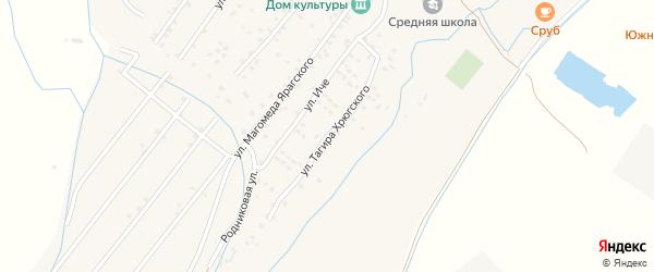 Улица Тагира Хрюгского на карте села Ярага-Казмаляра Дагестана с номерами домов