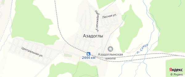 Карта села Азадоглы в Дагестане с улицами и номерами домов