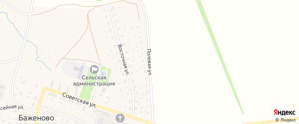 Полевая улица на карте села Баженово Башкортостана с номерами домов