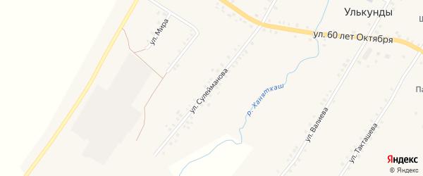 Улица Сулейманова на карте села Улькунды Башкортостана с номерами домов