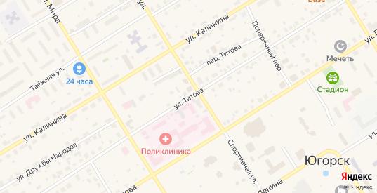 Улица Титова в Югорске с номерами домов на карте. Спутник и схема онлайн