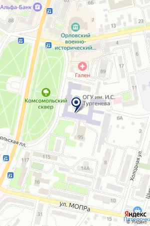 ОРЛОВСКИЙ ГОСУДАРСТВЕННЫЙ УНИВЕРСИТЕТ на карте Орла