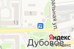 Схема проезда до компании Мегафон в Дубовом