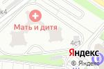 Схема проезда до компании Мать и дитя в Москве