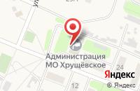 Схема проезда до компании Администрация муниципального образования Хрущёвское в Хрущёво