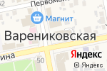 Схема проезда до компании Участковый пункт полиции в Варениковской