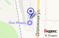 Схема проезда до компании ПРОИЗВОДСТВЕННОЕ ПРЕДПРИЯТИЕ ОКА-МЕДИК в Навашино