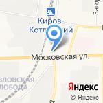 Киров-Нефть на карте Кирова