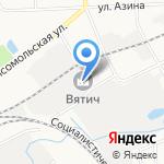 Вятич на карте Кирова