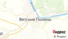 Отели города Вятские Поляны на карте