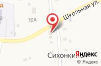 Схема проезда до компании Магазин хозяйственных товаров в Сихонкино