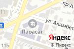 Схема проезда до компании Парасат в Шымкенте